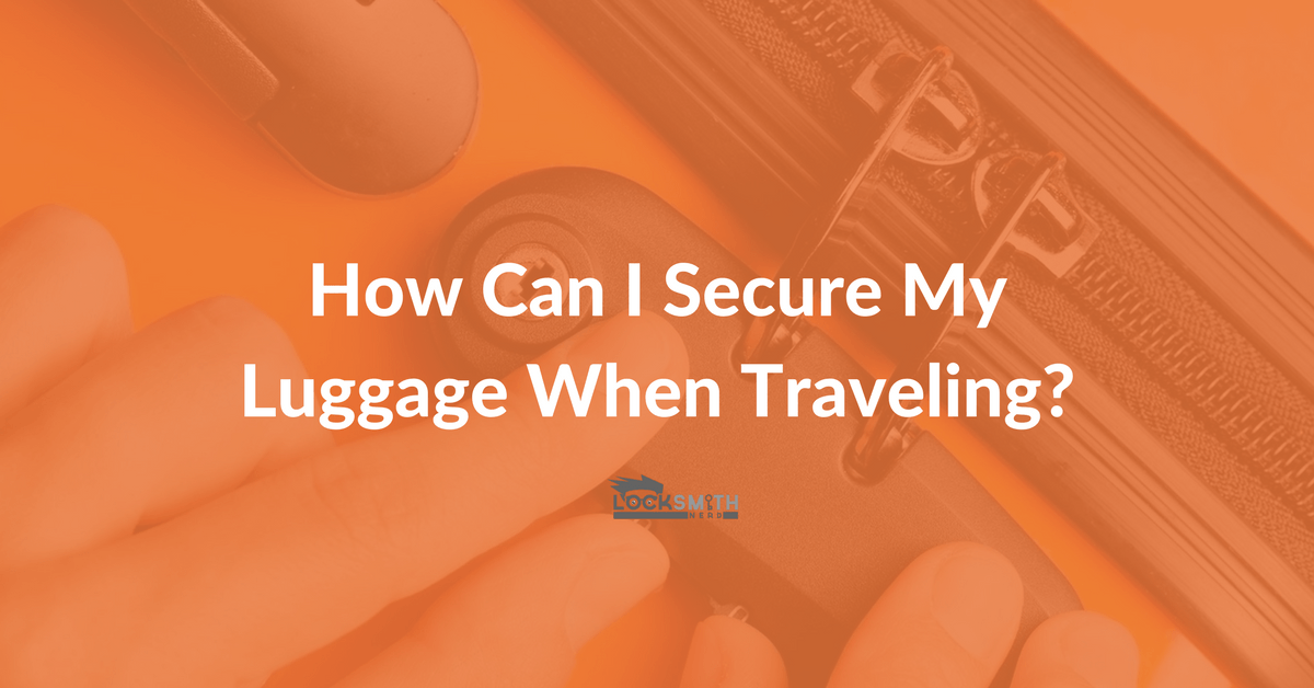 How Can I Secure My Luggage When Traveling