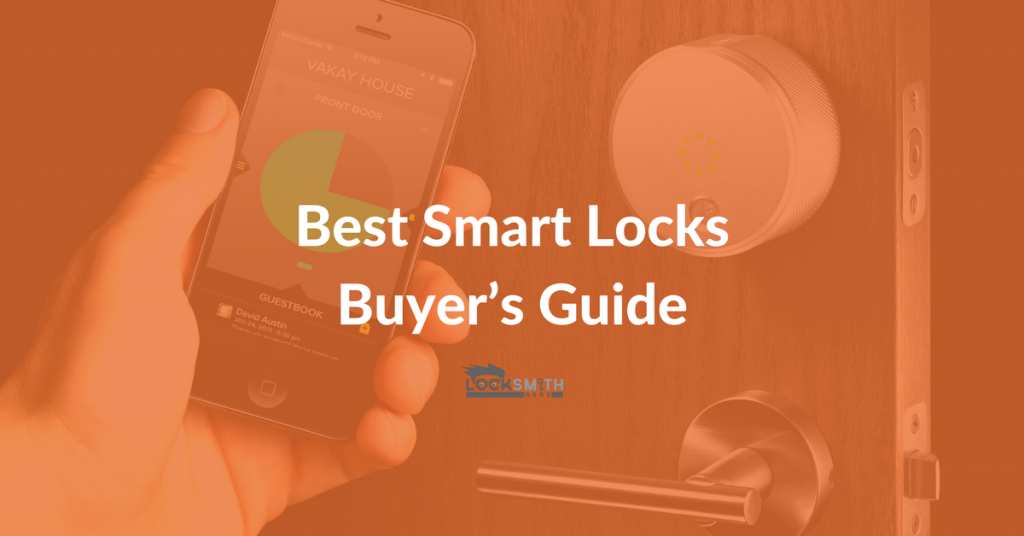 Best Smart Locks Buyer's Guide