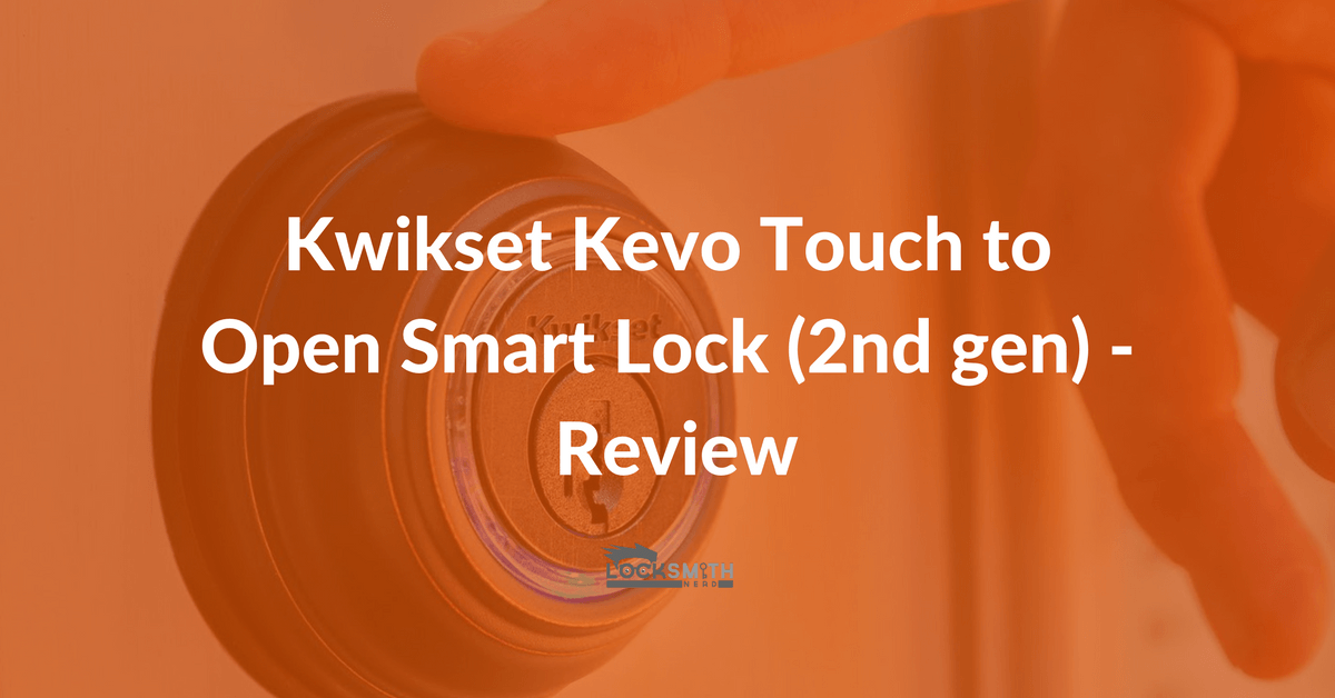 Kwikset Kevo Touch Review