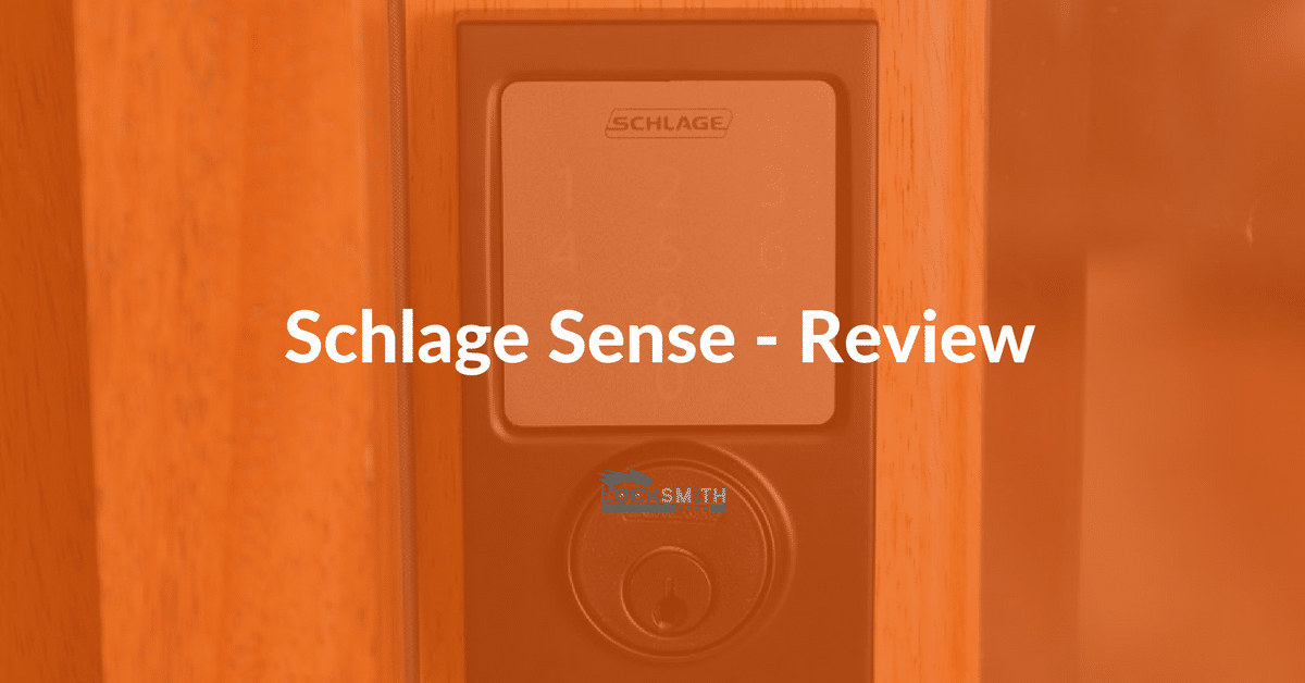 Schlage Sense Review