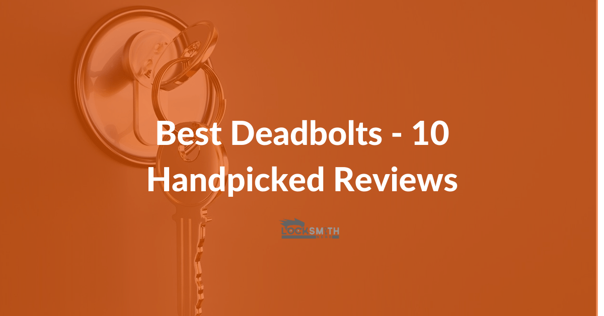 best deadbolts reviews