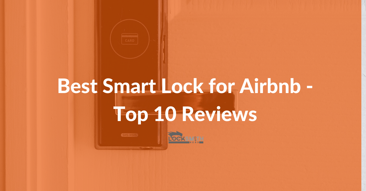 best smart lock for airbnb reviews