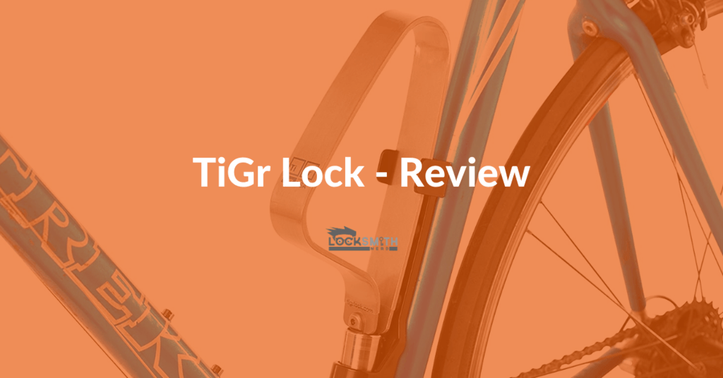 best tigr lock review