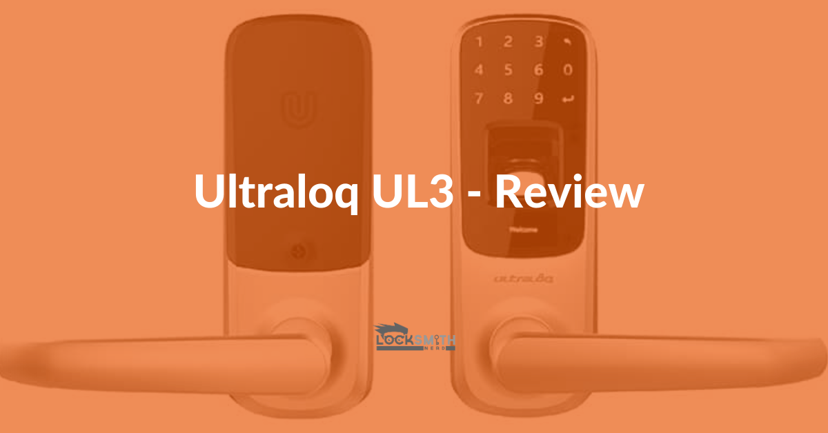 best ultraloq ul3 review