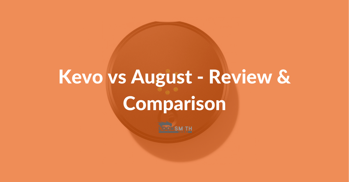 kevo vs august comparison