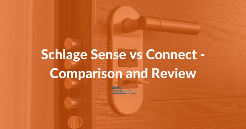 schlage sense vs connect comparison