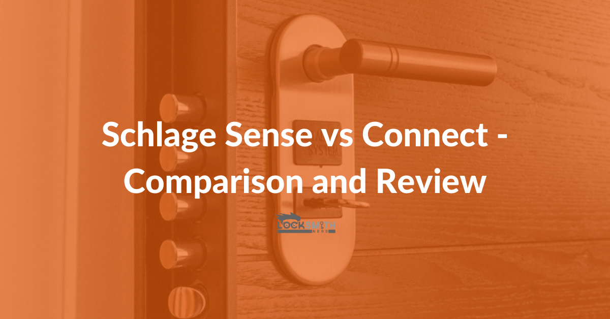 schlage sense vs connect comparison